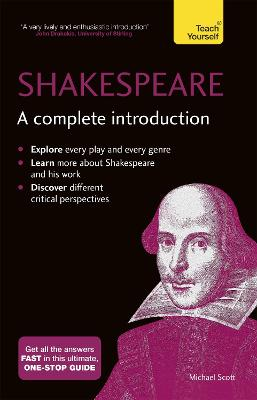 Shakespeare: A Complete Introduction by Michael Scott