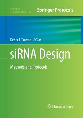 siRNA Design by Debra J. Taxman