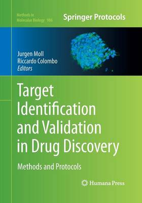 Target Identification and Validation in Drug Discovery by Jurgen Moll