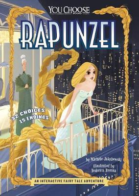 You Choose: Rapunzel by ,Michele Jakubowski