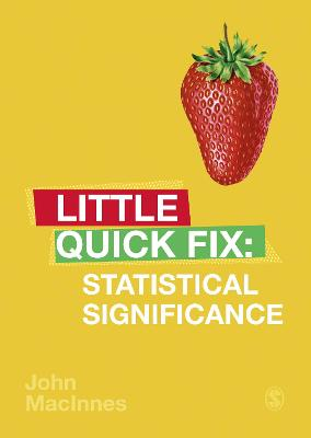Statistical Significance: Little Quick Fix by John MacInnes
