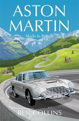 Aston Martin: Made in Britain book