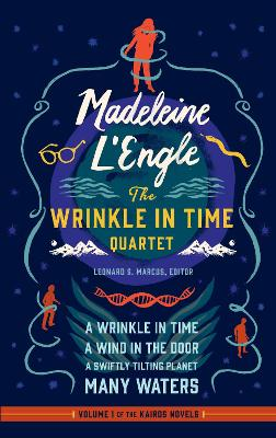 Madeleine L'Engle: The Wrinkle in Time Quartet (Loa #309) book