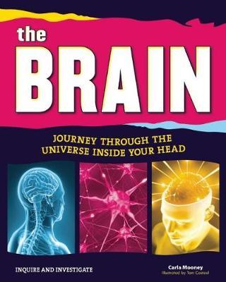The Brain by Carla Mooney