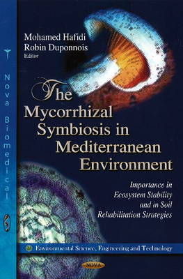 Mycorrhizal Symbiosis in Mediterranean Environment by Mohamed Hafidi