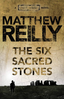 Six Sacred Stones by Matthew Reilly