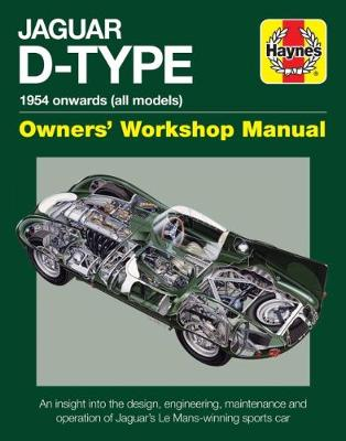 Jaguar D-Type Owners' Workshop Manual by Chas Parker