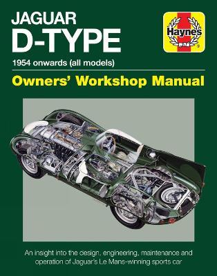 Jaguar D-Type Owners' Workshop Manual by Chas Parker