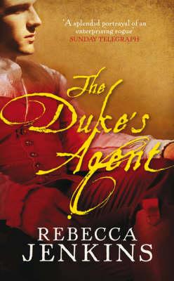The Duke's Agent by Rebecca Jenkins