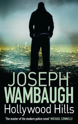 Hollywood Hills by Joseph Wambaugh