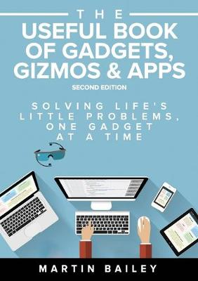 The Useful Book of Gadgets by Martin Bailey