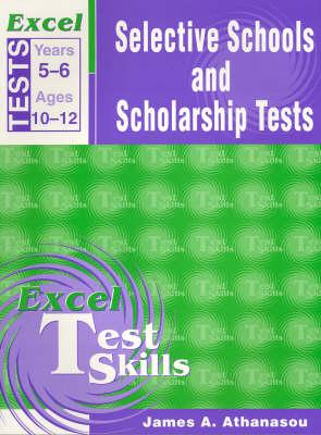 Excel Selective Schools & Scholarships Tests book