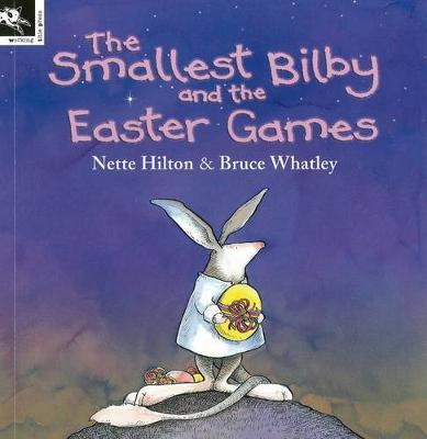 Smallest Bilby and the Easter Games book