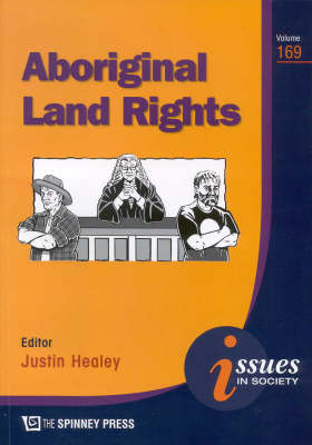 Aboriginal Land Rights by Justin Healey
