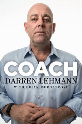Coach by Darren Lehmann