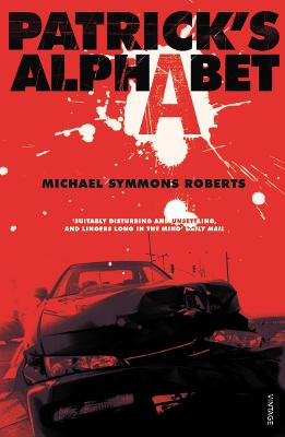 Patrick's Alphabet by Michael Symmons Roberts