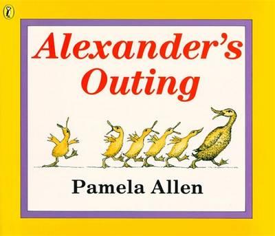 Alexander's Outing by Pamela Allen