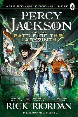 The Battle of the Labyrinth: The Graphic Novel (Percy Jackson Book 4) by Rick Riordan