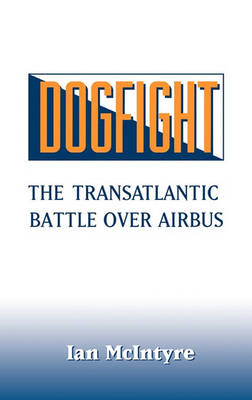 Dogfight by Ian McIntyre
