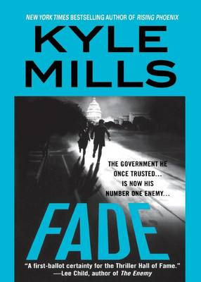 Fade by Kyle Mills