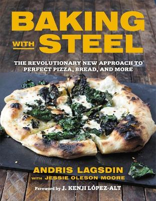 Baking with Steel by Andris Lagsdin