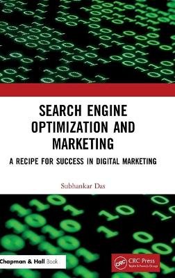 Search Engine Optimization and Marketing: A Recipe for Success in Digital Marketing book