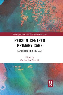 Person-centred Primary Care: Searching for the Self book