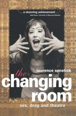 The Changing Room by Laurence Senelick