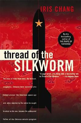 Thread Of The Silkworm by Iris Chang