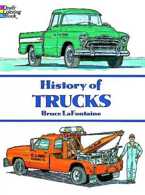 History of Trucks by Bruce LaFontaine
