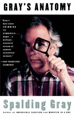 Gray's Anatomy by Spalding Gray
