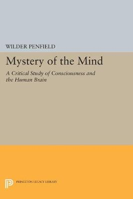 Mystery of the Mind by Penfield