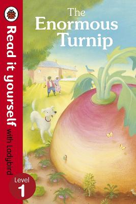 Enormous Turnip: Read it yourself with Ladybird book