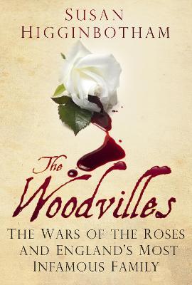 The Woodvilles by Susan Higginbotham