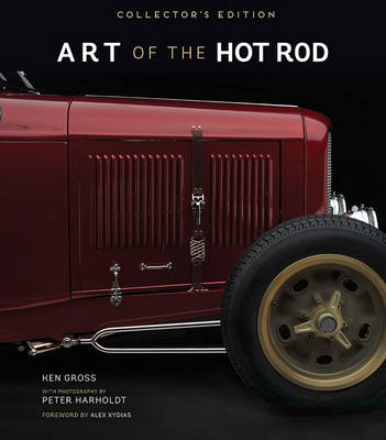 Art of the Hot Rod by Ken Gross