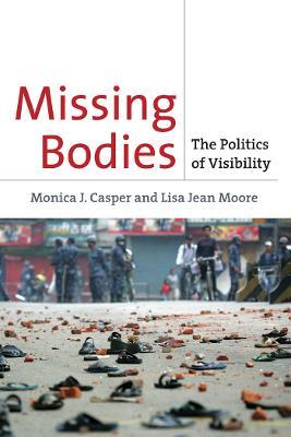 Missing Bodies by Monica J. Casper