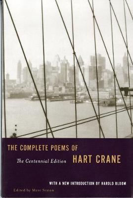 The Complete Poems of Hart Crane by Hart Crane