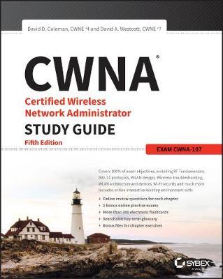 CWNA Certified Wireless Network Administrator Study Guide book