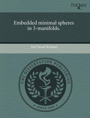 Embedded Minimal Spheres in 3-Manifolds by Joel Kramer