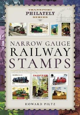 Narrow Gauge Railway Stamps by Howard Piltz