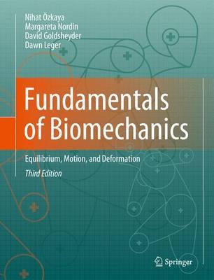 Fundamentals of Biomechanics by Nihat OEzkaya
