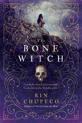 Bone Witch by Rin Chupeco
