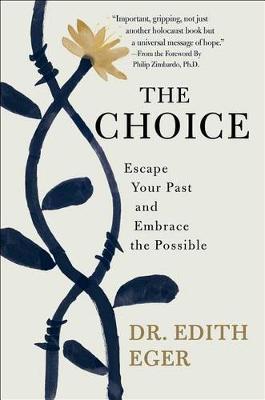The Choice by Dr Edith Eva Eger