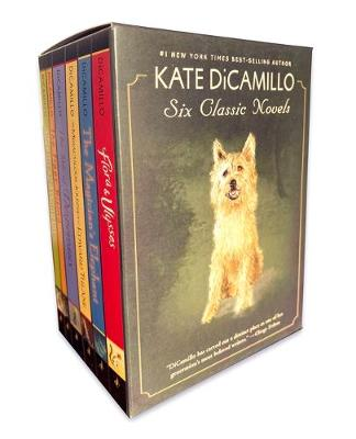 Kate DiCamillo: Six Classic Novels by Kate DiCamillo