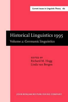 Historical Linguistics 1995 by Richard M. Hogg