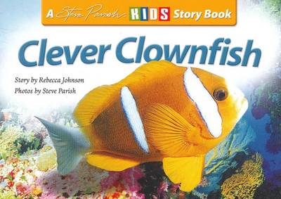 Clever Clownfish by Rebecca Johnson
