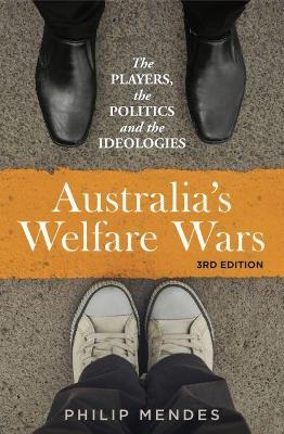 Australia's Welfare Wars by Philip Mendes