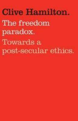 Freedom Paradox by Clive Hamilton