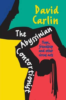 Abyssinian Contortionist by David Carlin