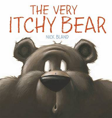 Very Itchy Bear Board Book by Nick Bland
